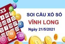 Soi cầu XSVL ngày 21/5/2021