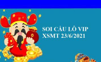 Soi cầu lô VIP KQXSMT 23/6/2021 hôm nay