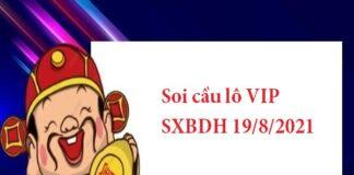 Soi cầu lô VIP SXBDH 19/8/2021