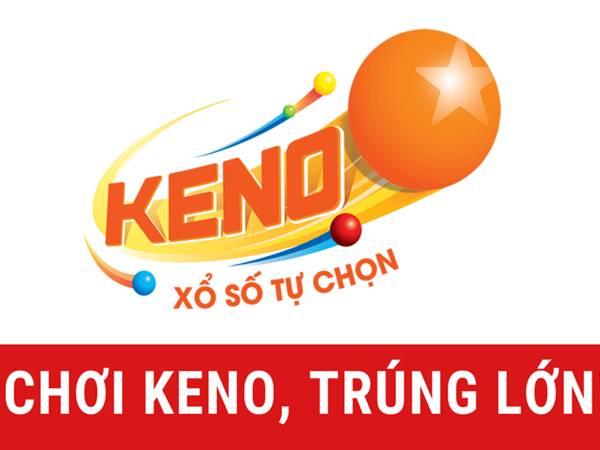 Cách chơi Keno hôm nay dễ trúng - Chia sẻ mẹo chốt số Keno hiệu quả