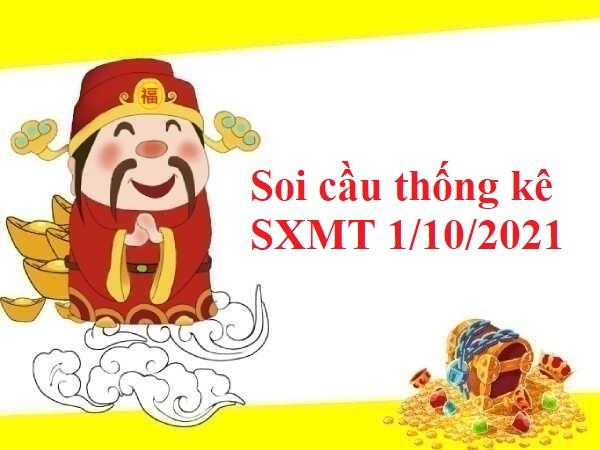 Soi cầu thống kê SXMT 1/10/2021
